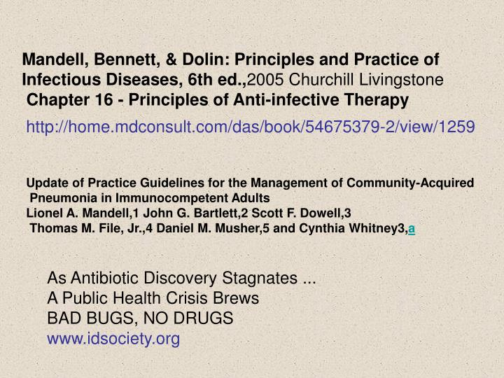 Mandell, Bennett, & Dolin: Principles and Practice of