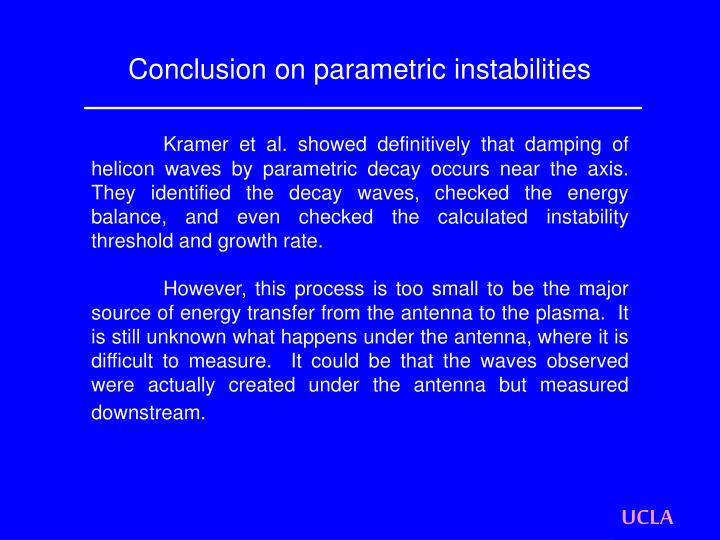 Conclusion on parametric instabilities
