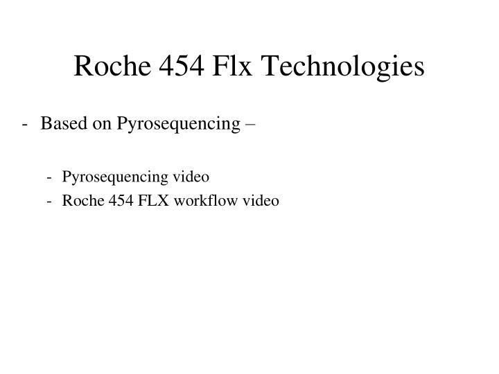 Roche 454 Flx Technologies