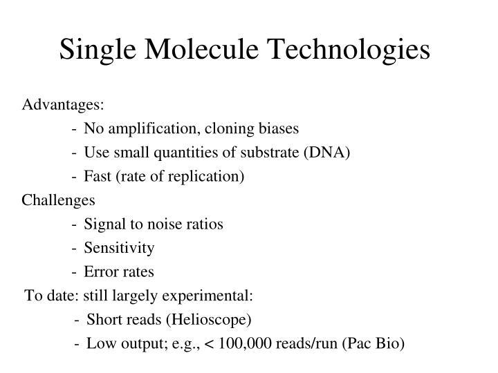 Single Molecule Technologies