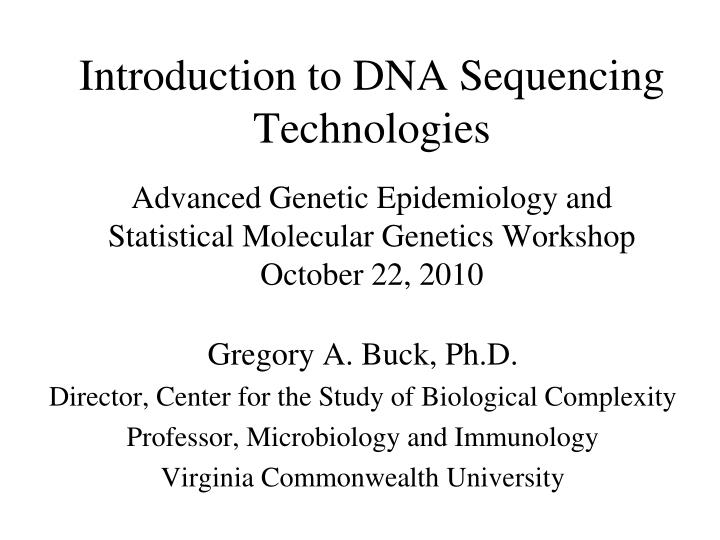 Introduction to DNA Sequencing Technologies