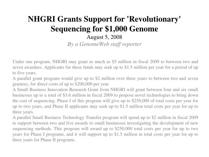 NHGRI Grants Support for 'Revolutionary' Sequencing for $1,000 Genome