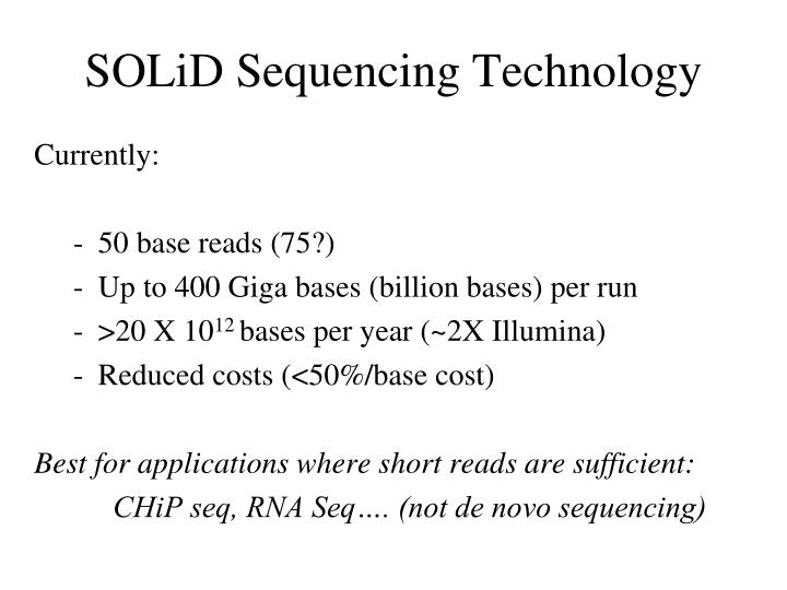 SOLiD Sequencing Technology