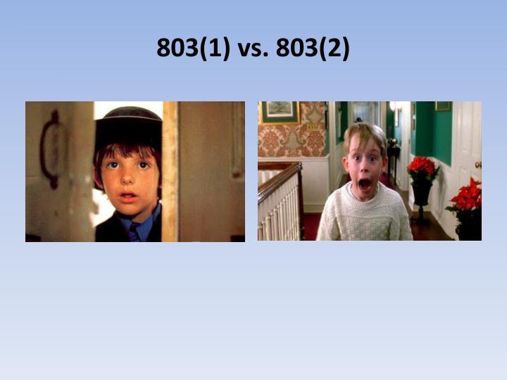 803(1) vs. 803(2)