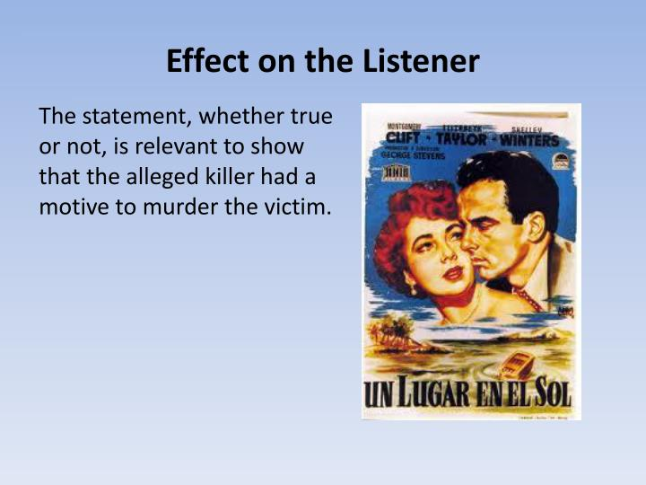 Effect on the Listener