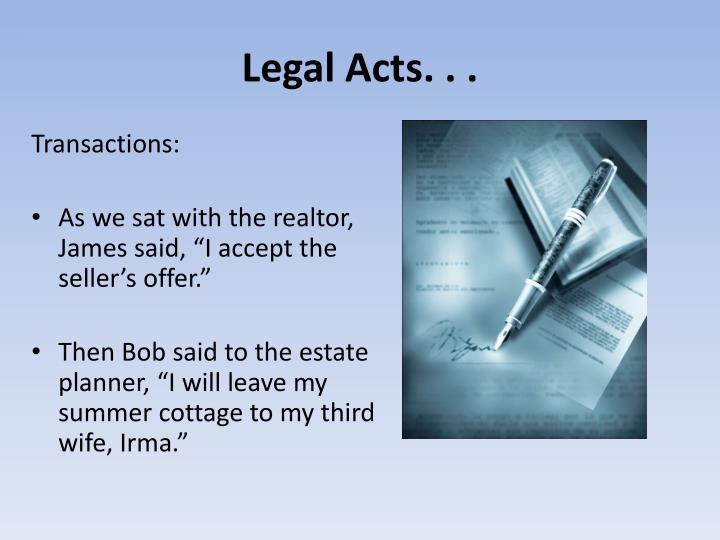 Legal Acts. . .
