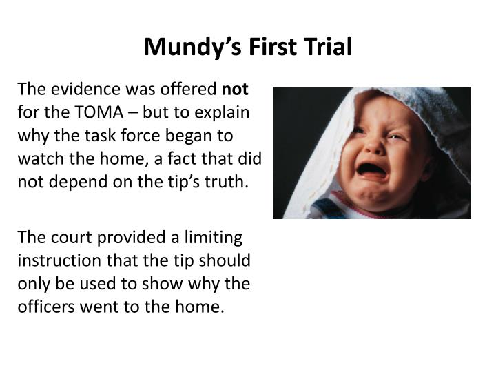 Mundy's First Trial
