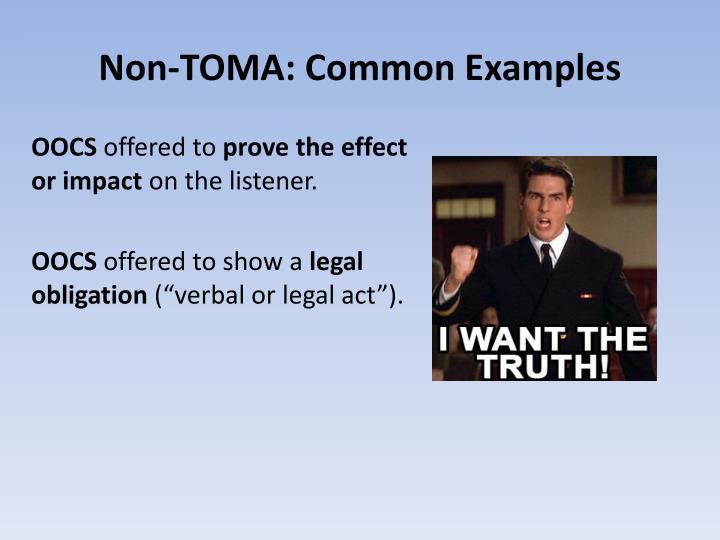 Non-TOMA: Common Examples