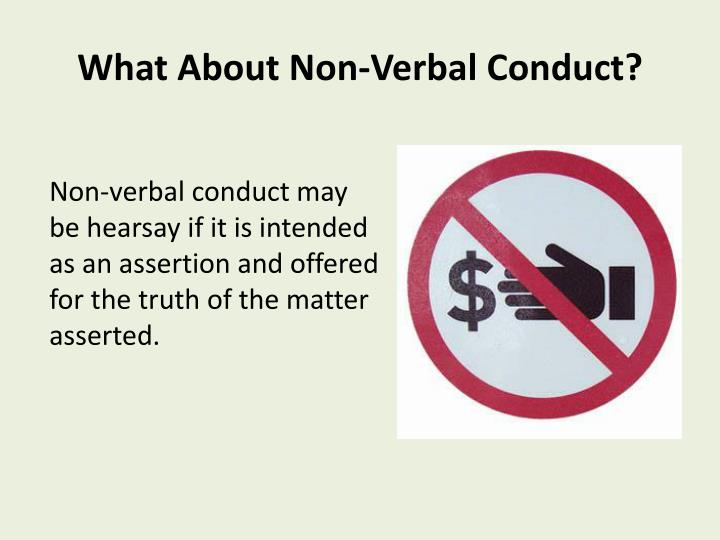 What About Non-Verbal Conduct?