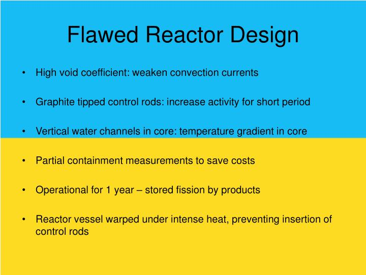 Flawed Reactor Design