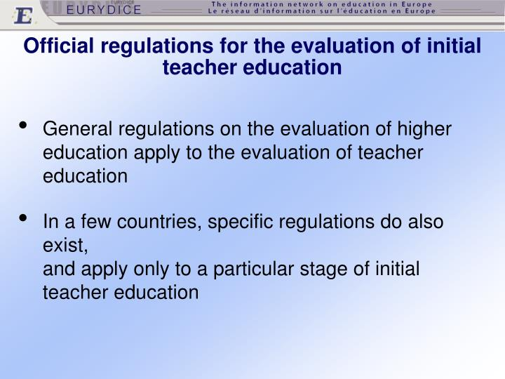 Official regulations for the evaluation of initial teacher education