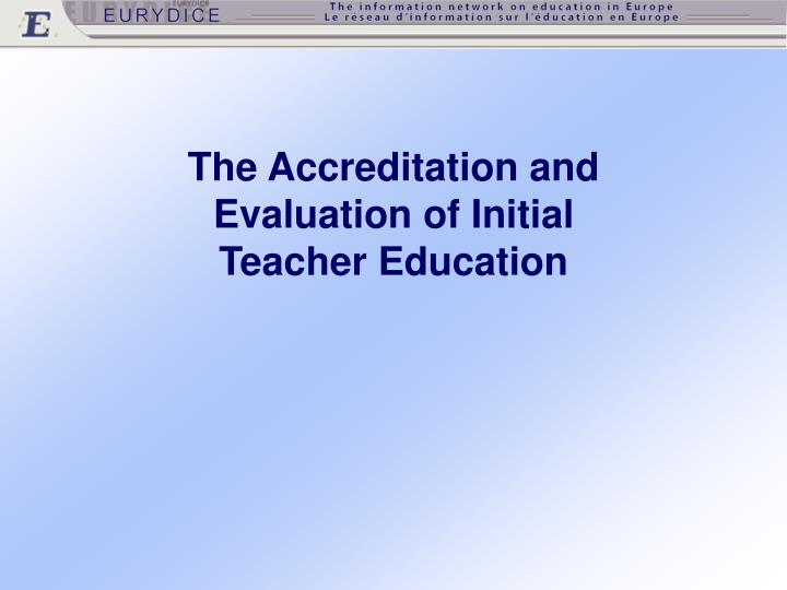 The Accreditation and