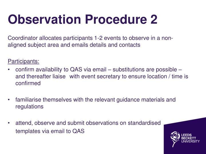 Observation Procedure