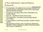 a non authoritative special purpose framework