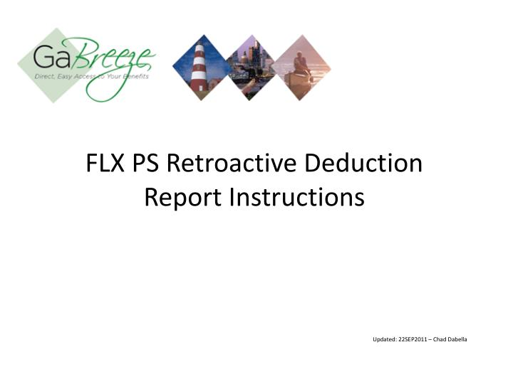Flx ps retroactive deduction report instructions