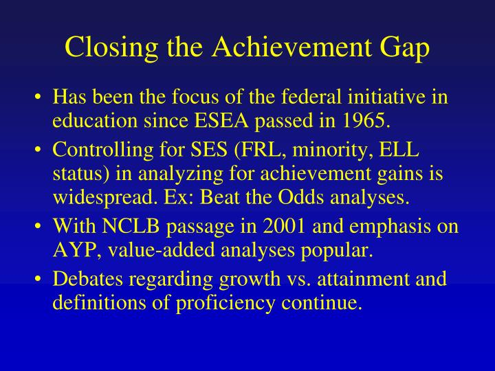 Closing the Achievement Gap