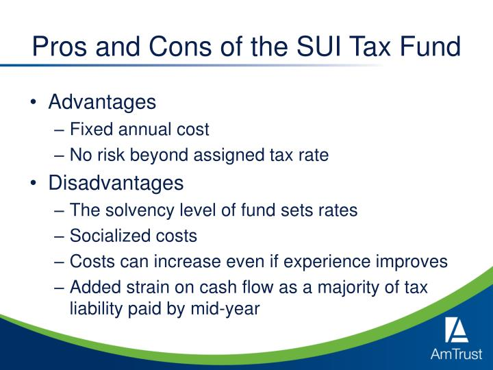 Pros and Cons of the SUI Tax Fund
