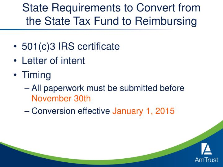 State Requirements to Convert from the State Tax Fund to Reimbursing