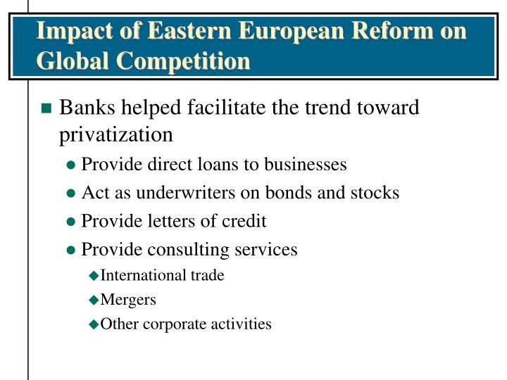 Impact of Eastern European Reform on Global Competition