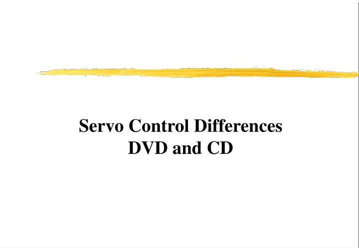 Servo Control Differences