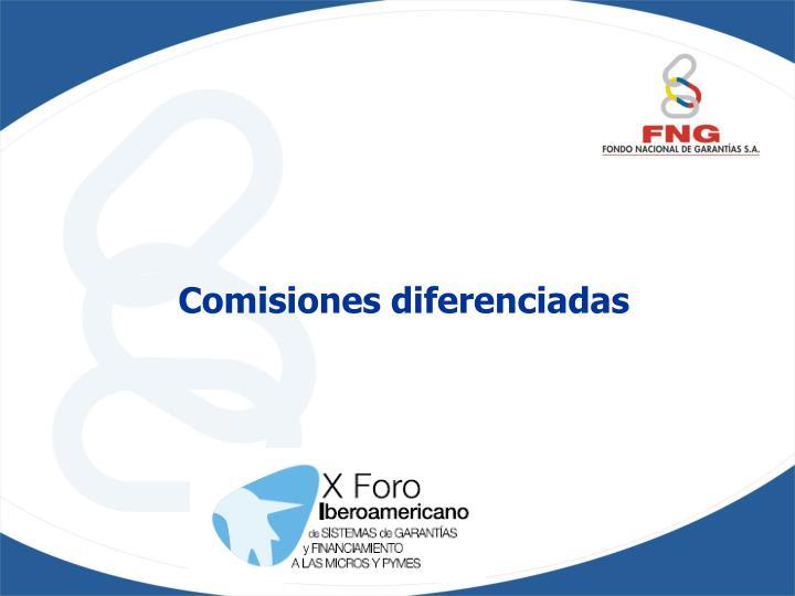 Comisiones diferenciadas