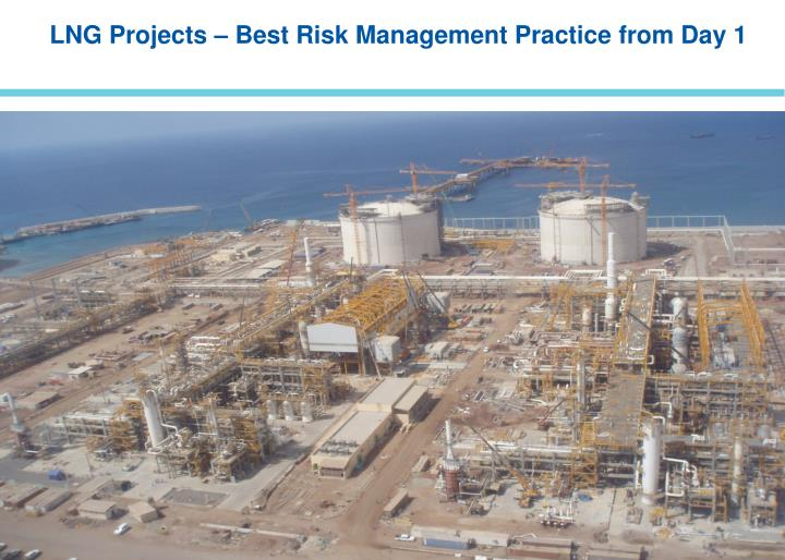 LNG Projects – Best Risk Management Practice from Day 1