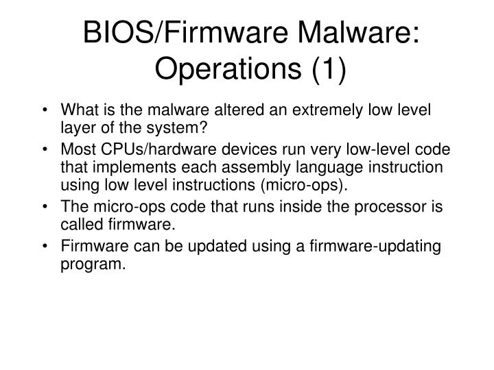 BIOS/Firmware Malware: Operations (1)