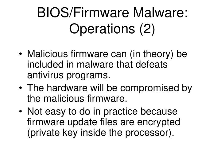 BIOS/Firmware Malware: Operations (2)