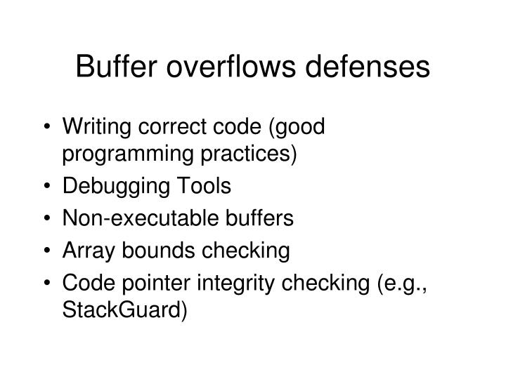 Buffer overflows defenses