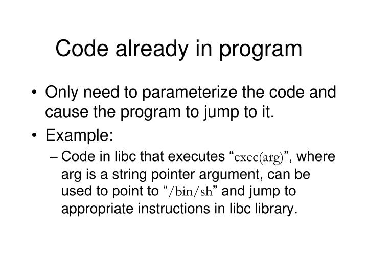 Code already in program