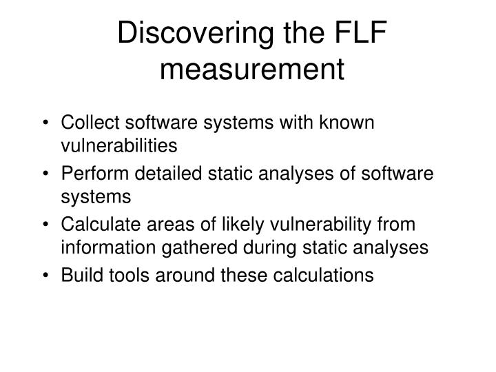 Discovering the FLF measurement