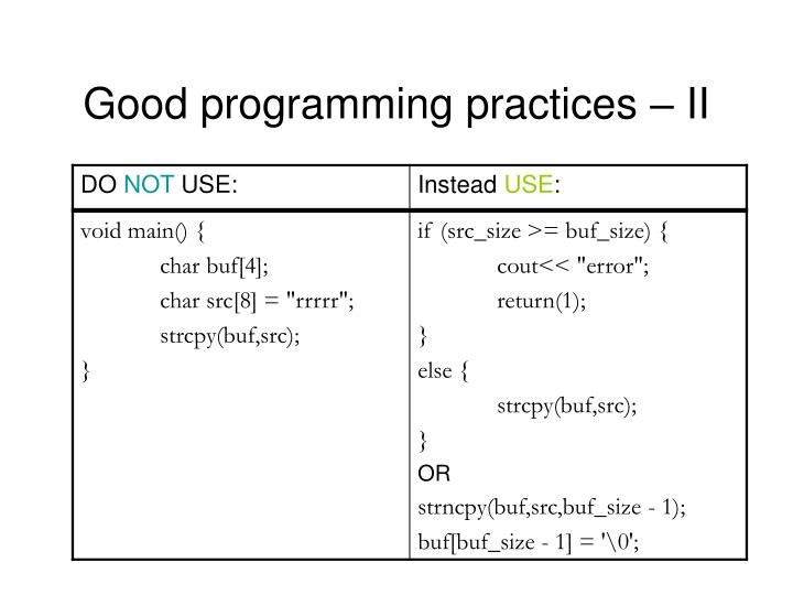 Good programming practices – II