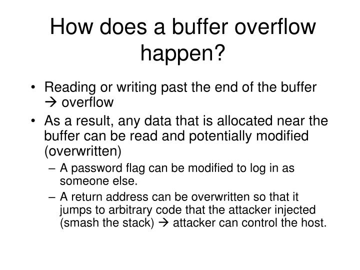 How does a buffer overflow happen?