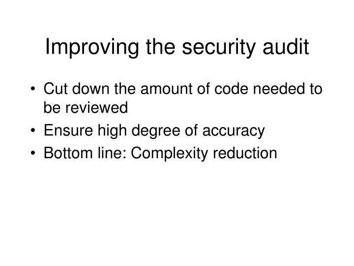 Improving the security audit