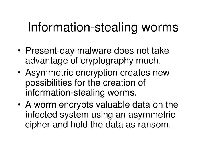 Information-stealing worms