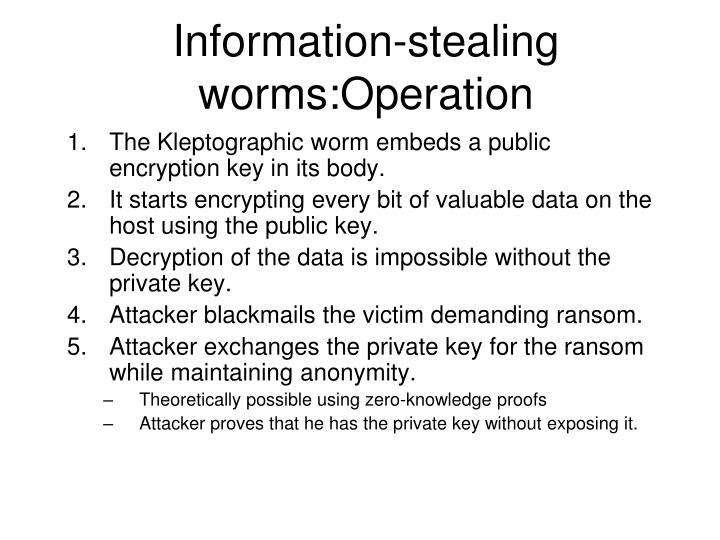 Information-stealing worms:Operation