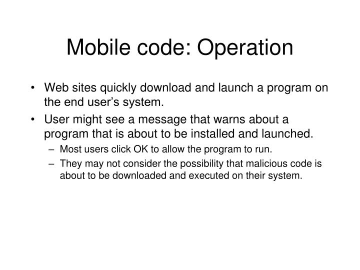 Mobile code: Operation