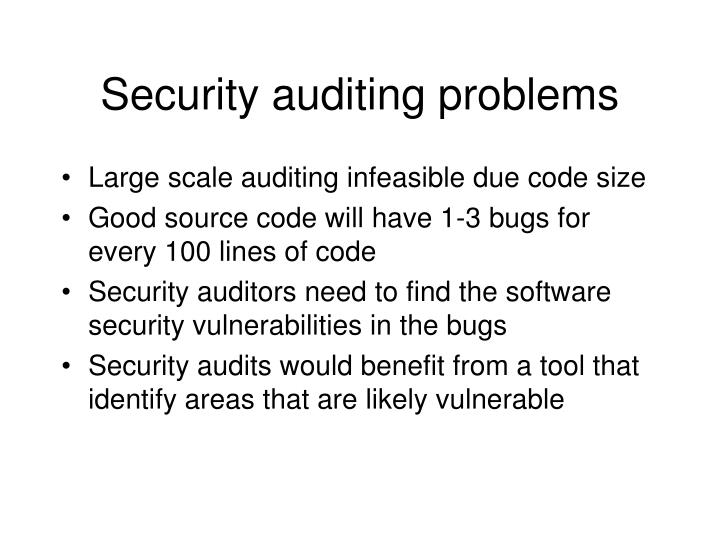 Security auditing problems
