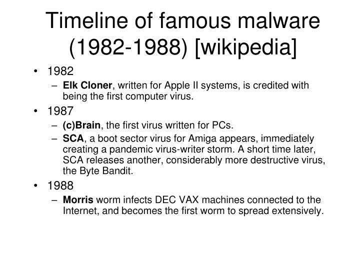 Timeline of famous malware (1982-1988) [wikipedia]