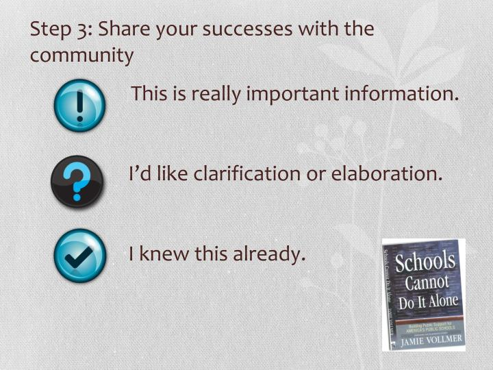 Step 3: Share your successes with the community