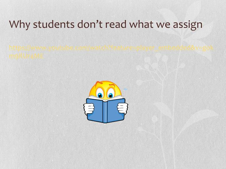 Why students don't read what we assign