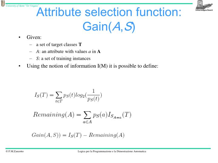 Attribute selection function: Gain(