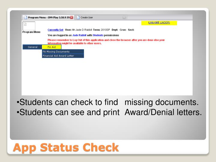 Students can check to find 	missing documents.