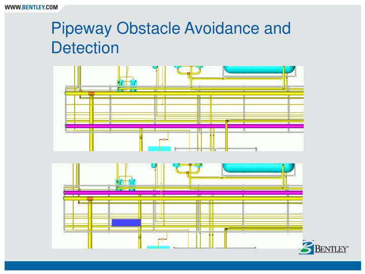 Pipeway Obstacle Avoidance and Detection