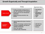 growth organically and through acquisition