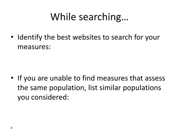 While searching…