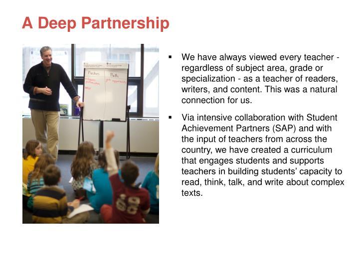A Deep Partnership