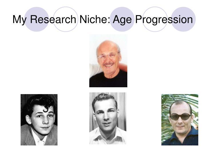 My Research Niche: Age Progression