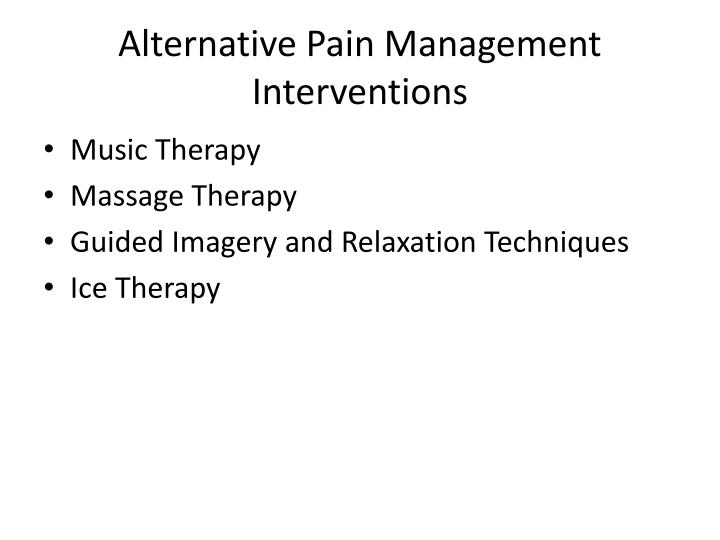 Alternative Pain Management Interventions