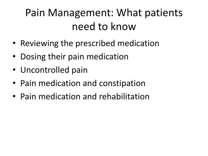 Pain Management: What patients need to know